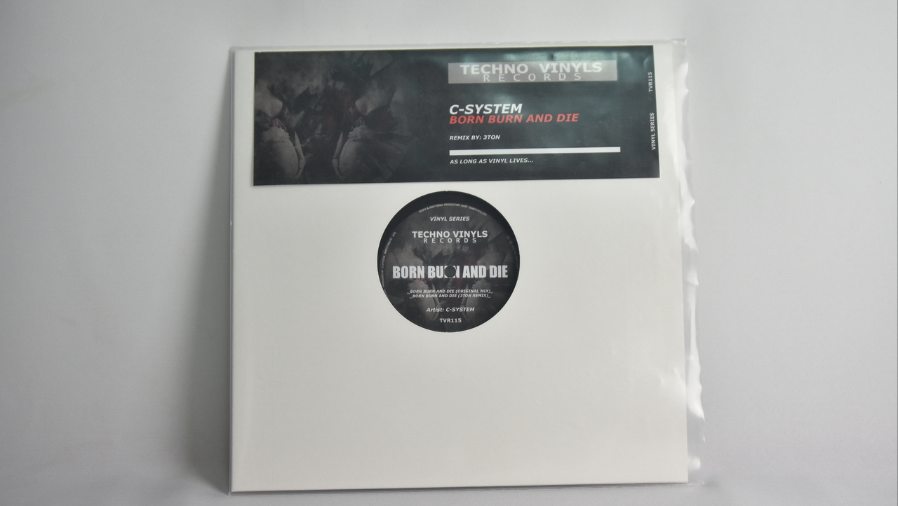 C-System – Born Burn And Die EP